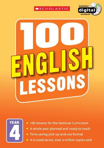 100 English Lessons: Year 4 - 100 Lessons - New Curriculum