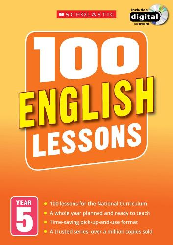 100 English Lessons: Year 5 - 100 Lessons - New Curriculum