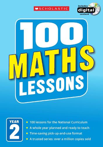 100 Maths Lessons: Year 2 - 100 Lessons - New Curriculum