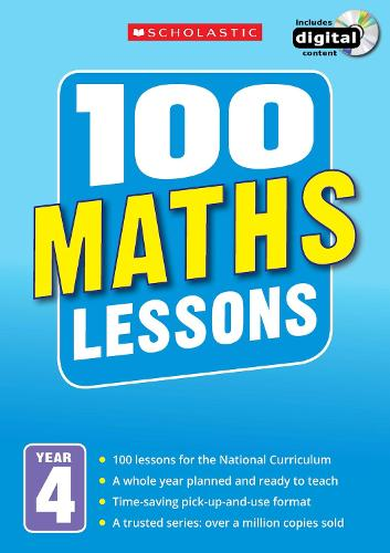 100 Maths Lessons: Year 4 - 100 Lessons - New Curriculum