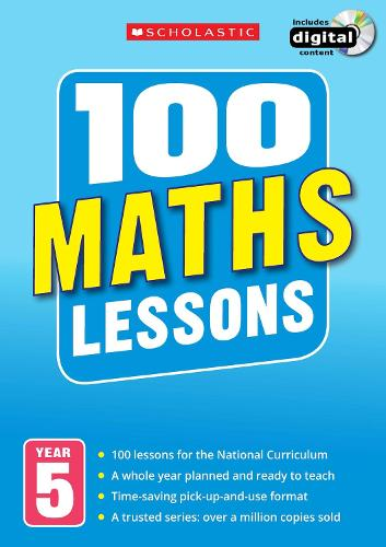 100 Maths Lessons: Year 5 - 100 Lessons - New Curriculum