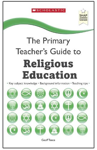Religious Education - The Primary Teachers Guide (Paperback)