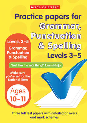 Grammar, Punctuation and Spelling Levels 3-5 - Practice Papers National Tests (Paperback)