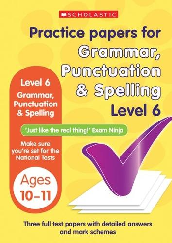 Grammar,Punctuation and Spelling Test Level 6 - Practice Papers National Tests (Paperback)