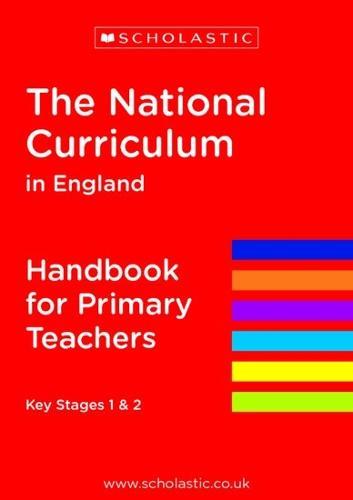 The National Curriculum in England - Handbook for Primary Teachers - National Curriculum Handbook (Paperback)