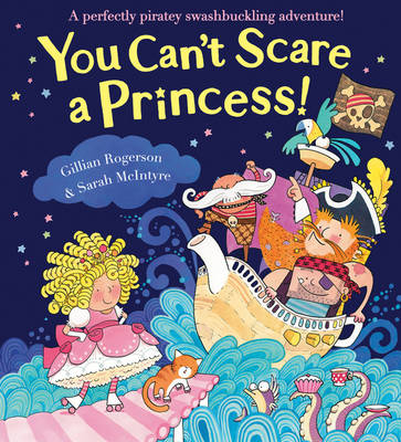 You Can't Scare a Princess (Paperback)