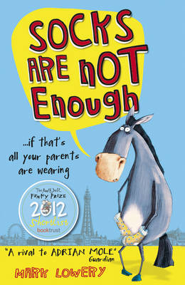 Socks Are Not Enough (Paperback)