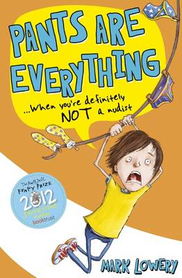 Pants Are Everything (Paperback)