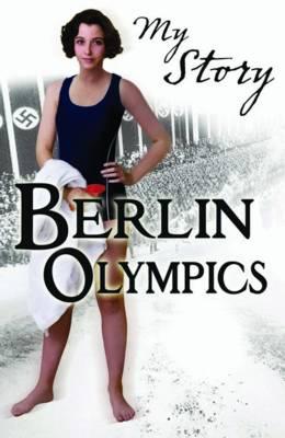 My Story: Berlin Olympics (Paperback)