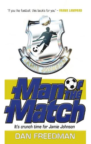 Man of the Match - Jamie Johnson 4 (Paperback)