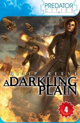 A Darkling Plain - Predator Cities 4 (Paperback)