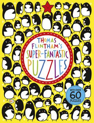 Thomas Flintham's Super-Fantastic Puzzles (Paperback)