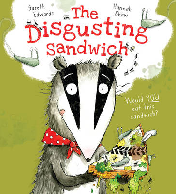 The Disgusting Sandwich (Paperback)