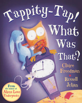 Tappity-Tap What Was That? (Paperback)