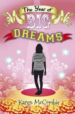The Year of Big Dreams (Paperback)