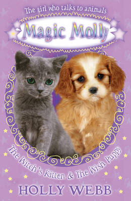 The Witch's Kitten and The Wish Puppy - Magic Molly (Paperback)