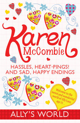 Hassles, Heart-pings! and Sad, Happy Endings - Ally's World 14 (Paperback)