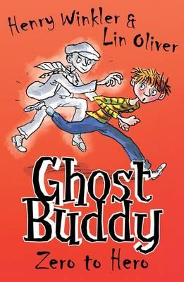 Zero to Hero - Ghost Buddy 1 (Paperback)