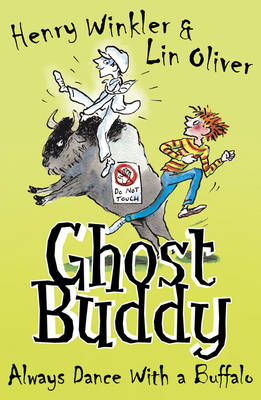 Always Dance With A Buffalo - Ghost Buddy 4 (Paperback)