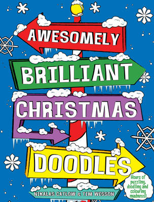 Christmas Doodles - Awesomely Brilliant Doodles (Paperback)