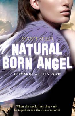 Natural Born Angel - Immortal City 2 (Paperback)