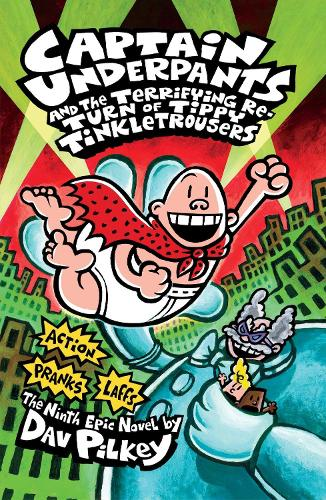 Captain Underpants and the Terrifying Return of Tippy Tinkletrousers - Captain Underpants (Paperback)