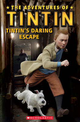 The Adventures of Tintin: Tintin's Daring Escape - Popcorn Readers (Paperback)