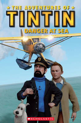 The Adventures of Tintin: Danger at Sea - Popcorn Readers (Paperback)