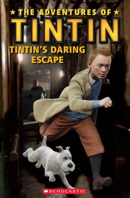 The Adventures of Tintin: Tintin's Daring Escape - Popcorn Readers