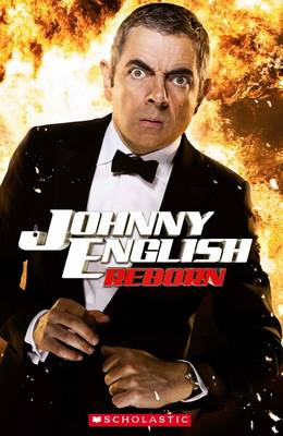 Johnny English Reborn - Scholastic Readers