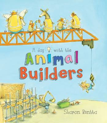 A Day with the Animal Builders (Hardback)