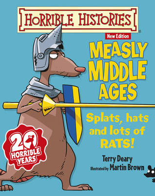 Measly Middle Ages - Horrible Histories 25th Anniversary Edition (Paperback)
