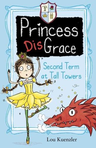 Second Term at Tall Towers - Princess DisGrace 2 (Paperback)