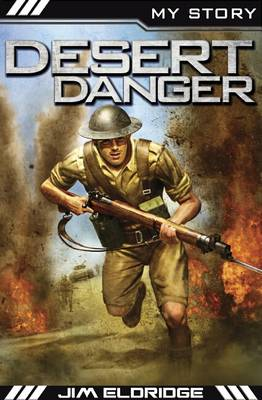 Desert Danger - My Story (Paperback)