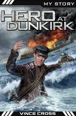 Hero at Dunkirk - My True Stories (Paperback)