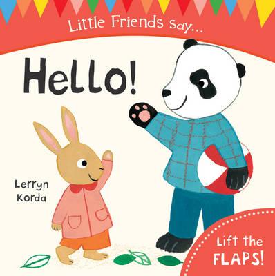 Hello! - Little Friends Say (Board book)