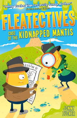 Case of the Kidnapped Mantis - Fleatectives 3 (Paperback)
