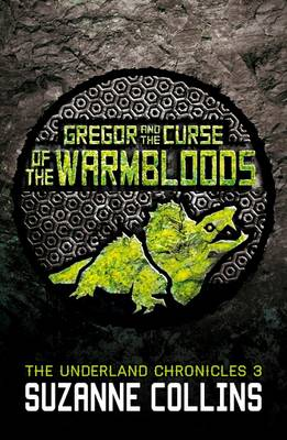 Gregor and the Curse of the Warmbloods - The Underland Chronicles (Paperback)