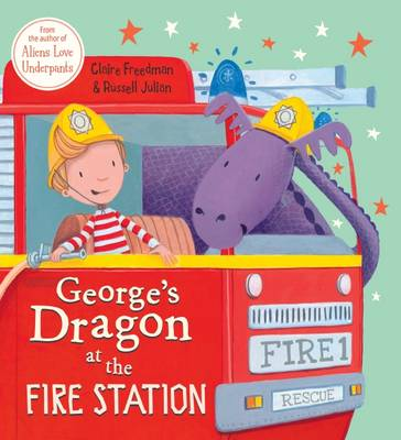 George's Dragon at the Fire Station (Hardback)