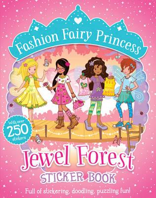 Jewel Forest Sticker Book - Fashion Fairy Princess (Paperback)