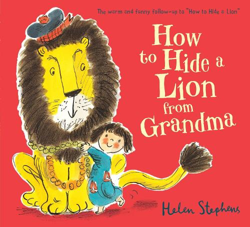 How to Hide a Lion from Grandma (Paperback)