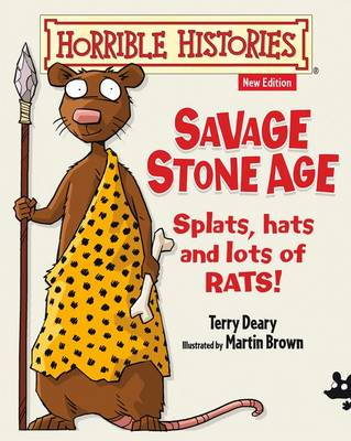 Savage Stone Age - Horrible Histories 25th Anniversary Edition (Paperback)
