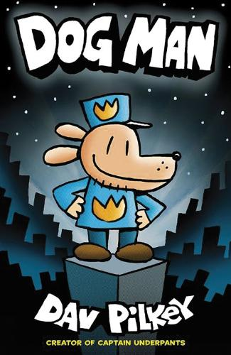 Dog Man - Dog Man 1 (Paperback)