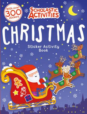 Christmas Sticker Activity Book - Scholastic Activities (Paperback)
