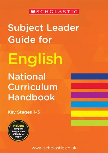 Subject Leader Guide for English - Key Stage 1-3 - National Curriculum Handbook (Paperback)