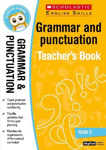 Grammar and Punctuation Year 3 - Scholastic English Skills