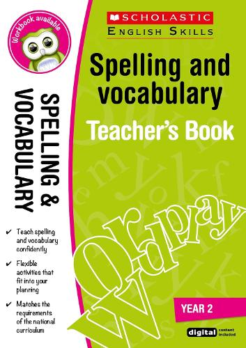 Spelling and Vocabulary Teacher's Book (Year 2) - Scholastic English Skills