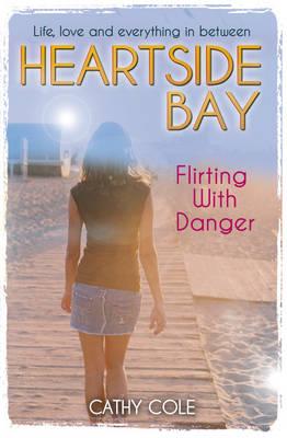Flirting With Danger - Heartside Bay 10 (Paperback)