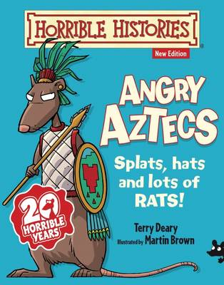 Angry Aztecs - Horrible Histories (Paperback)