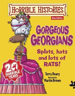 Gorgeous Georgians - Horrible Histories (Paperback)
